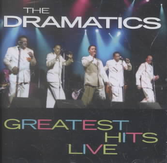 GREATEST HITS LIVE BY DRAMATICS (CD)