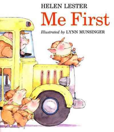 Me First By Lester, Helen/ Munsinger, Lynn (ILT)